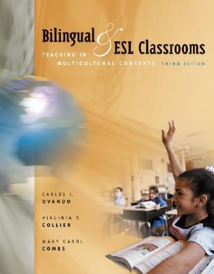 Bilingual and Esl Classrooms Teaching in Multicultural Contexts