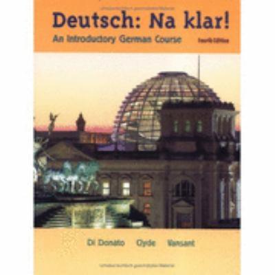 Deutsch, Na Klar! An Introductory German Course