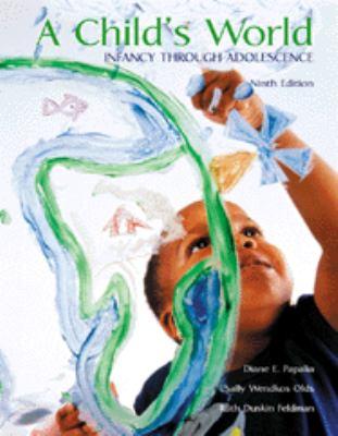 Child's World Infancy Through Adolescence