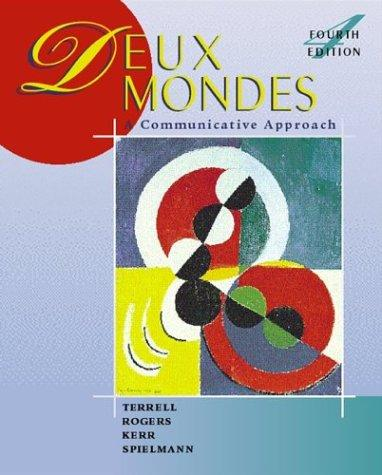 Deux mondes: A Communicative Approach (Student Edition) + Listening Comprehension Audiocassette