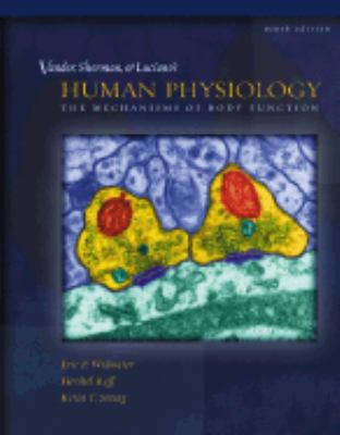 Vander, Sherman, Luciano's Human Physiology: The Mechanisms of Body Function
