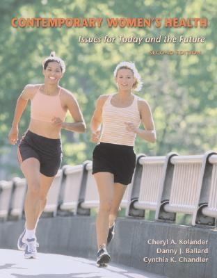 Contemporary Women's Health Issues for Today and the Future