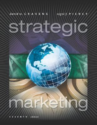 david w cravens and nigel f piercy strategic marketing Strategic marketing 10th edition, by david cravens & nigel piercy strategic marketing problems 13th edition, by roger kerin & robert peterson.
