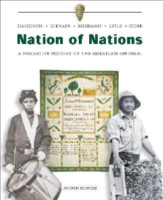 Nation of Nations A Narrative History of the American Republic