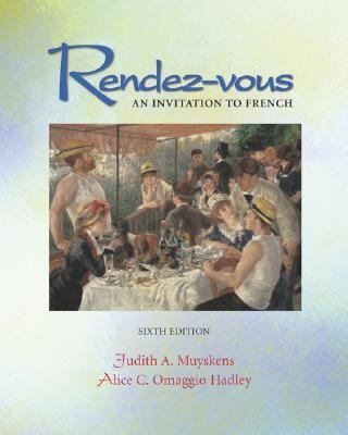 Rendez-Vous An Invitation to French