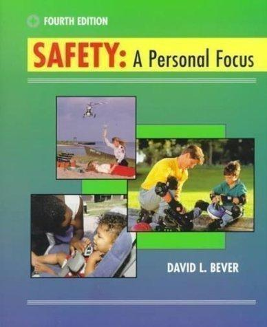 Safety: A Personal Focus with  PowerWeb: Health and Human Performance