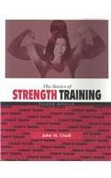 The Basics of Strength Training