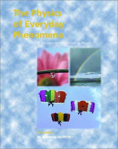Physics of Everyday Phenomena with E-Text Version 2 and PowerWeb