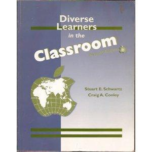Diverse Learners in the  Classsroom