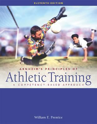 Arnheims Principles of Athletic Training A Competency-Based Approach
