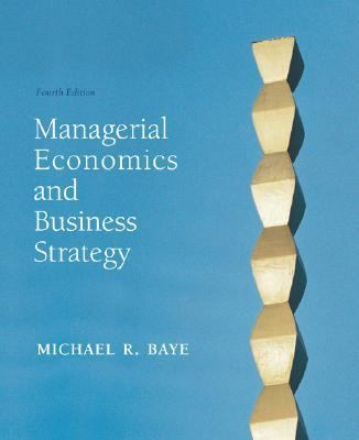 Managerial Economics and Business Strategy W/Data Disk