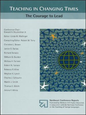 Teaching in Changing Times The Courage to Lead