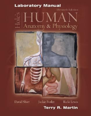 Hole's Human Anatomy and Physiology Laboratory Manual
