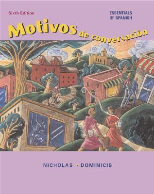 Motivos De Conversacion Essentials of Spanish