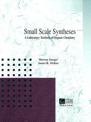 Small Scale Synthesis A Laboratory Text of Organic Chemistry