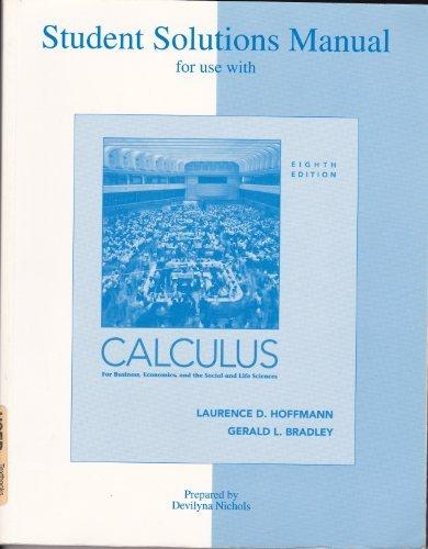 Student Solutions Manual to accompany Calculus for Business, Economics, and the Social and Life Sciences