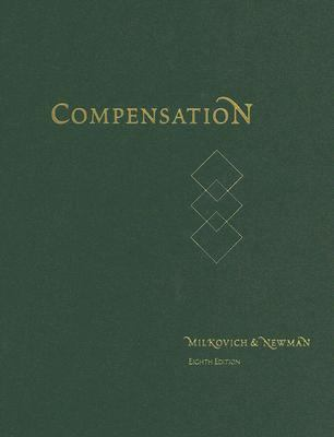 Compensation by Jerry Newman, Barry Gerhart and George Milkovich (2013, Hardcover)