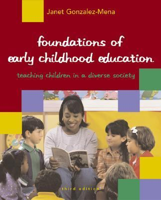 Foundations of Early Childhood Education Teaching Children in a Diverse Society
