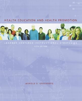 Health Education and Health Promotion Learner-Centered Instructional Strategies