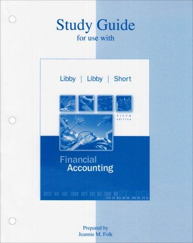 Study Guide to accompany Financial Accounting 5e