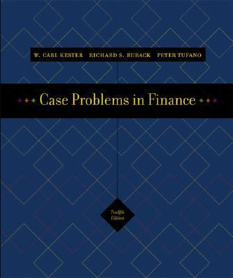 case problems in finance kester ruback Finance cases list financial reporting and regulatory capital by edward j riedl netscape's initial public offering by w carl kester.