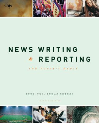 News Writing & Reporting for Today's Media