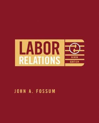 Labor Relations Development, Structure, Process
