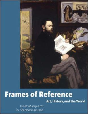 Frames of Reference Art, History, and the World