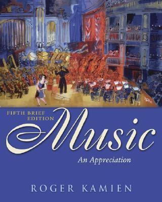 Music An Appreciation Brief Edition With Multimedia Companion
