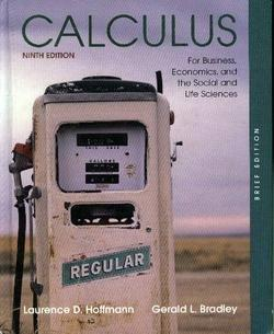 Calculus for Business, Economics, and the Social and Life Sciences (Brief Edition)