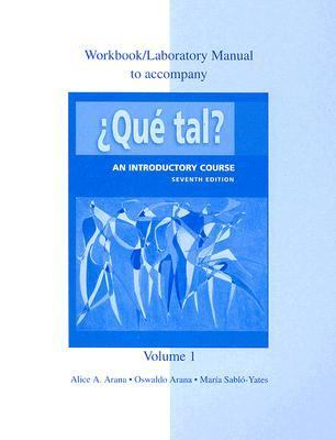 Workbook/lab Manual to Accompany Que Tal?