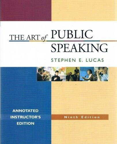 The Art of Public Speaking, Annotated Instructor's Edition