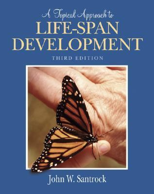 Topical Approach to Life-span Development