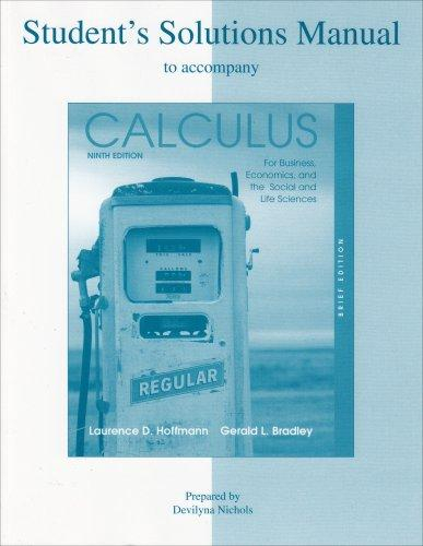 Student's Solutions Manual to accompany Calculus for Business, Economics, and the Social and Life Sciences, Brief Edition