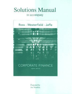 of chapter solutions corporate finance 8th edition ross westerfield and jaffe updated