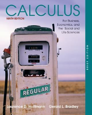 Calculus for Business, Economics, and the Social and Life Sciences, Brief Edition