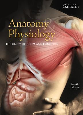 Anatomy & Physiology The Unity of Form And Function