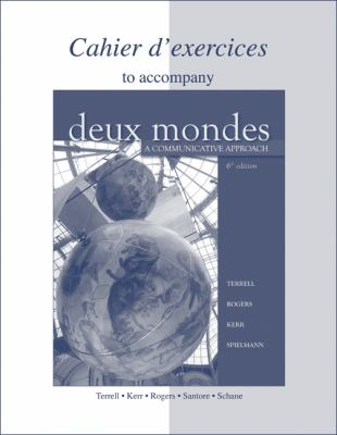 Cahier D'Exercices to Accompany Deux Mondes