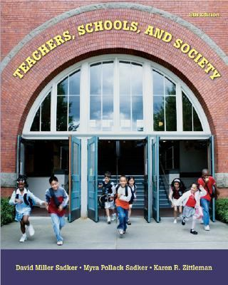 Teachers, Schools, and Society With Student Cd-rom