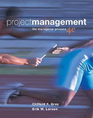 Project Management: The Managerial Process, 4th Edition (Book & CD-ROM)