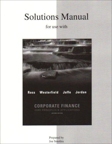 the solution manual for corporate principles and applications of corporate finance ross westerfield  Abebookscom: fundamentals of corporate finance (ninth edition): the ninth edition of the market-leading fundamentals of corporate finance builds on the that.