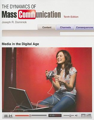 Dynamics of Mass Communication: Media in the Digital Age