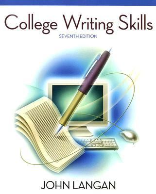 College writing services skills by john langan 9th edition