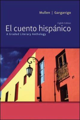 El cuento hispnico: A Graded Literary Anthology (Spanish Edition)