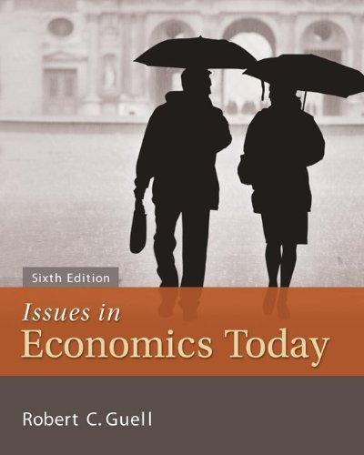 Issues in Economics Today (McGraw-Hill Series Economics)