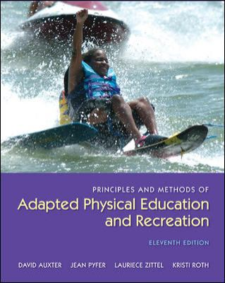 Principles and Methods of Adapted Physical Education and Recreation