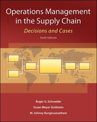 Operations Management in the Supply Chain: Decisions and Cases (Mcgraw-Hill/Irwin Series in Operations and Decision Sciences)