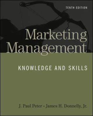 Marketing Management: Knowledge and Skills, 10th Edition