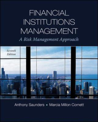 Financial Institutions Management: A Risk Management Approach, 7th Edition