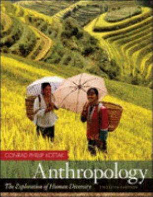 Anthropology the exploration of human diversity 12th edition